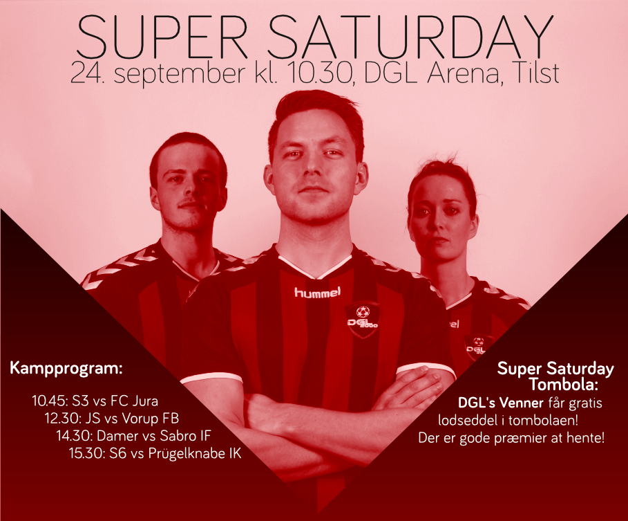 Super Saturday d. 24. september! Kom og støt klubbens hold!